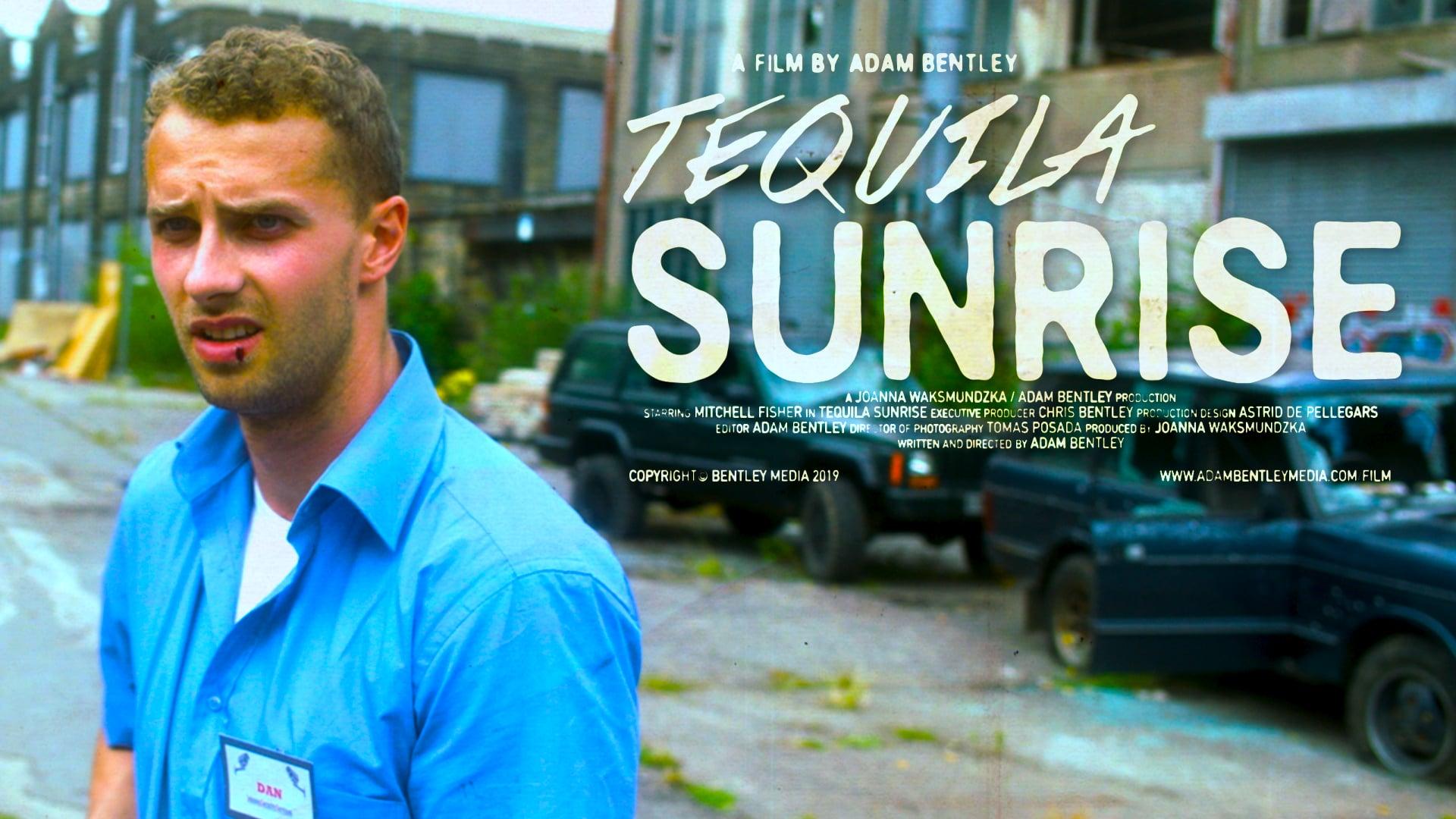 Tequila Sunrise (2019)   Short Film