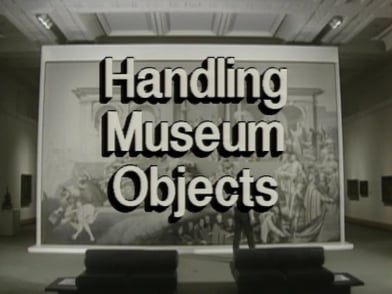 Preventive Conservation in Museums - Handling Museum Objects (12/19)