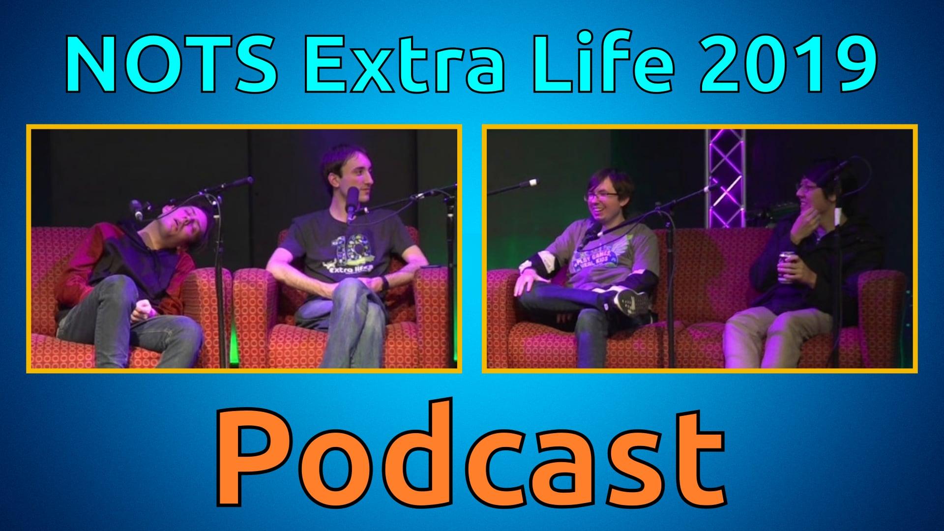 NOTS Podcast - Extra Life 2019