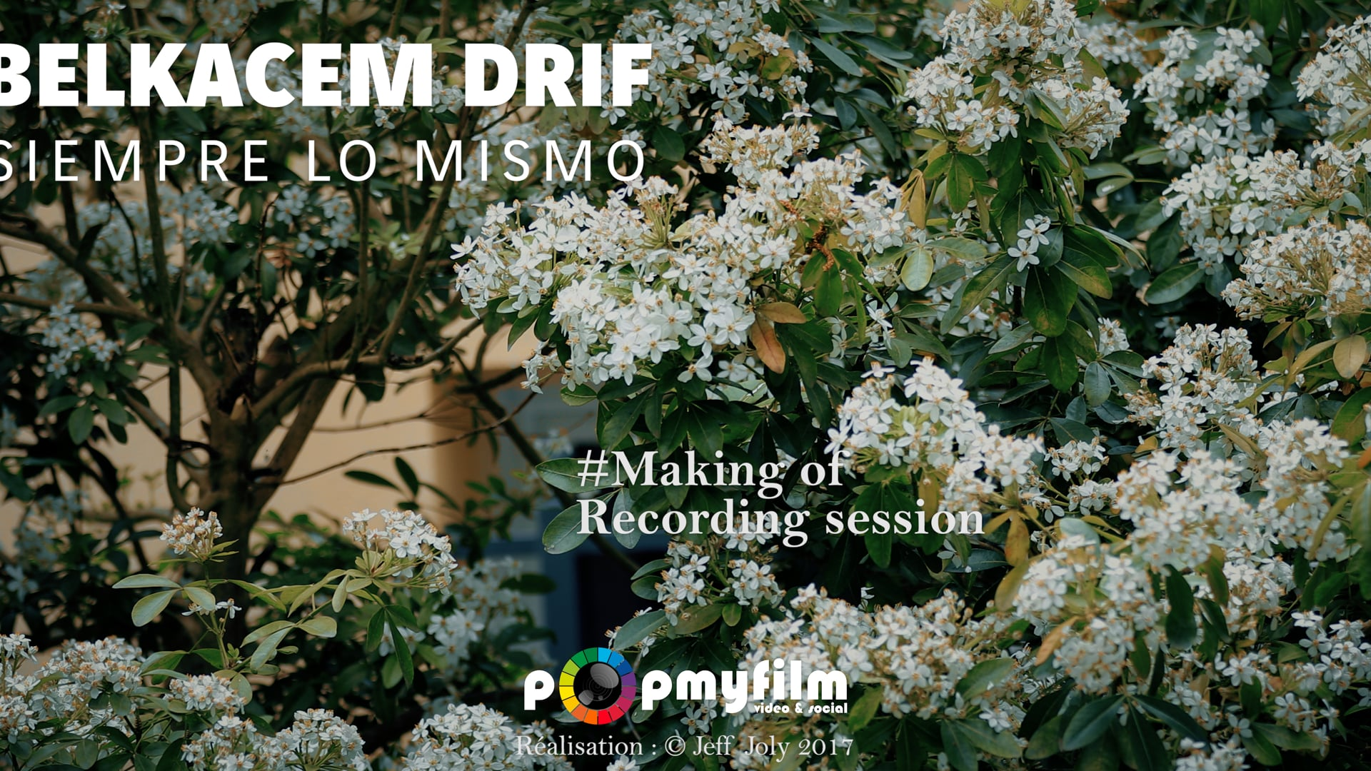 BELKACEM DRIF - Siempre lo mismo- Making-of - Recording session 2017-04-22
