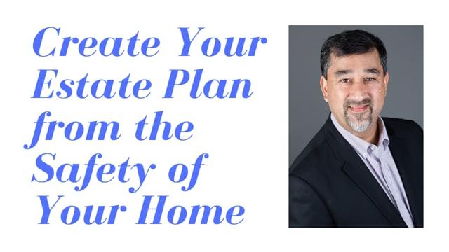Create Your Estate Plan Virtually - Attorney John Perches