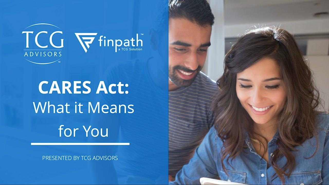 TCG Advisors - CARES Act Overview Webinar 2020