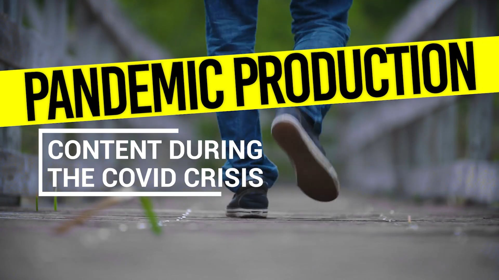Pandemic Production: Content During the Corona Crisis