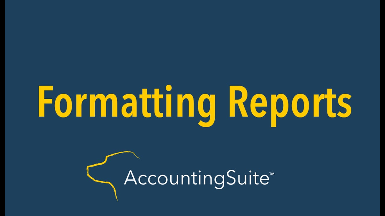 Formatting Reports