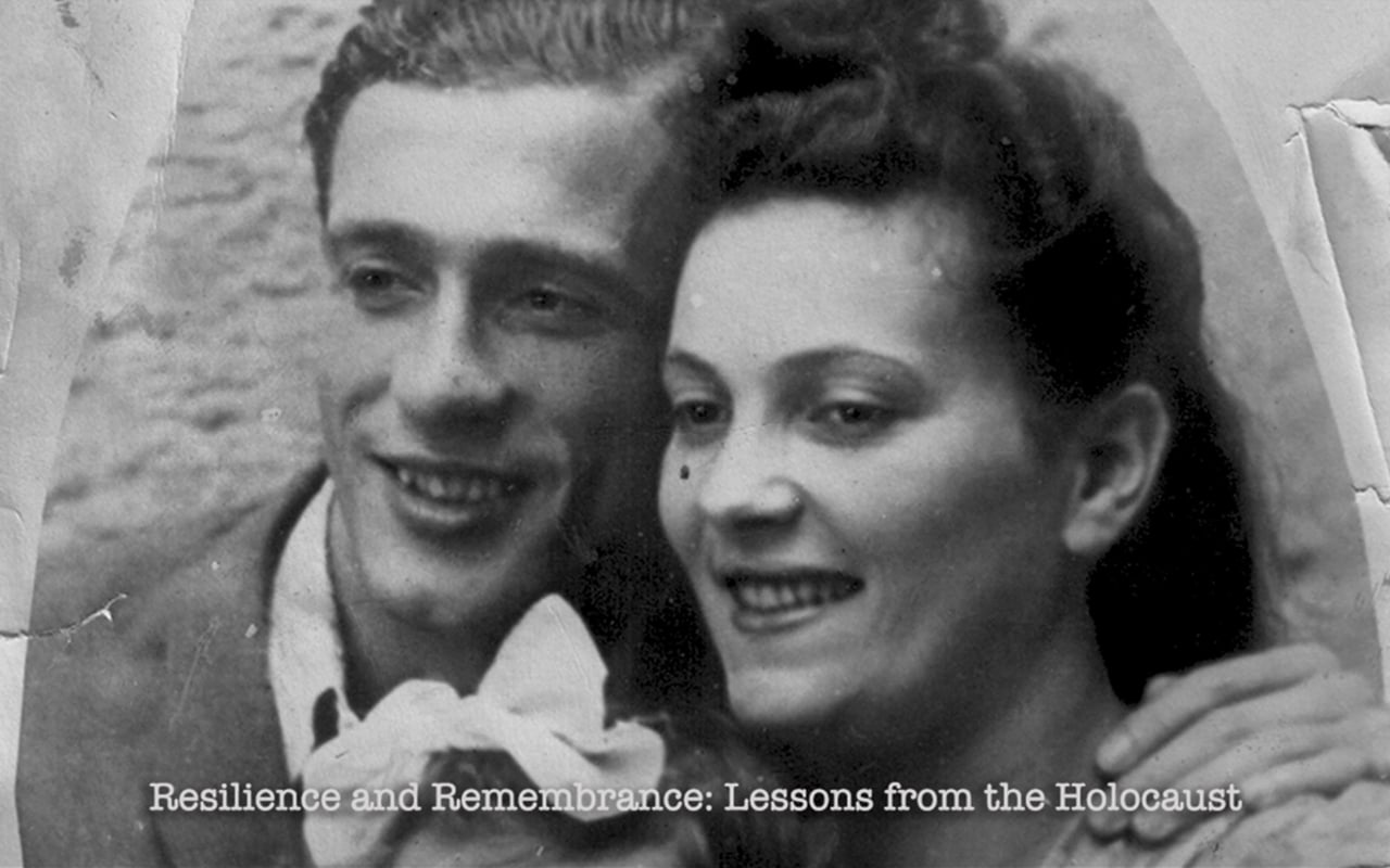 Resilience & Remembrance: Lessons from the Holocaust