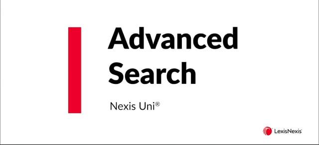 Nexis Uni Advanced Search UNI ES WB