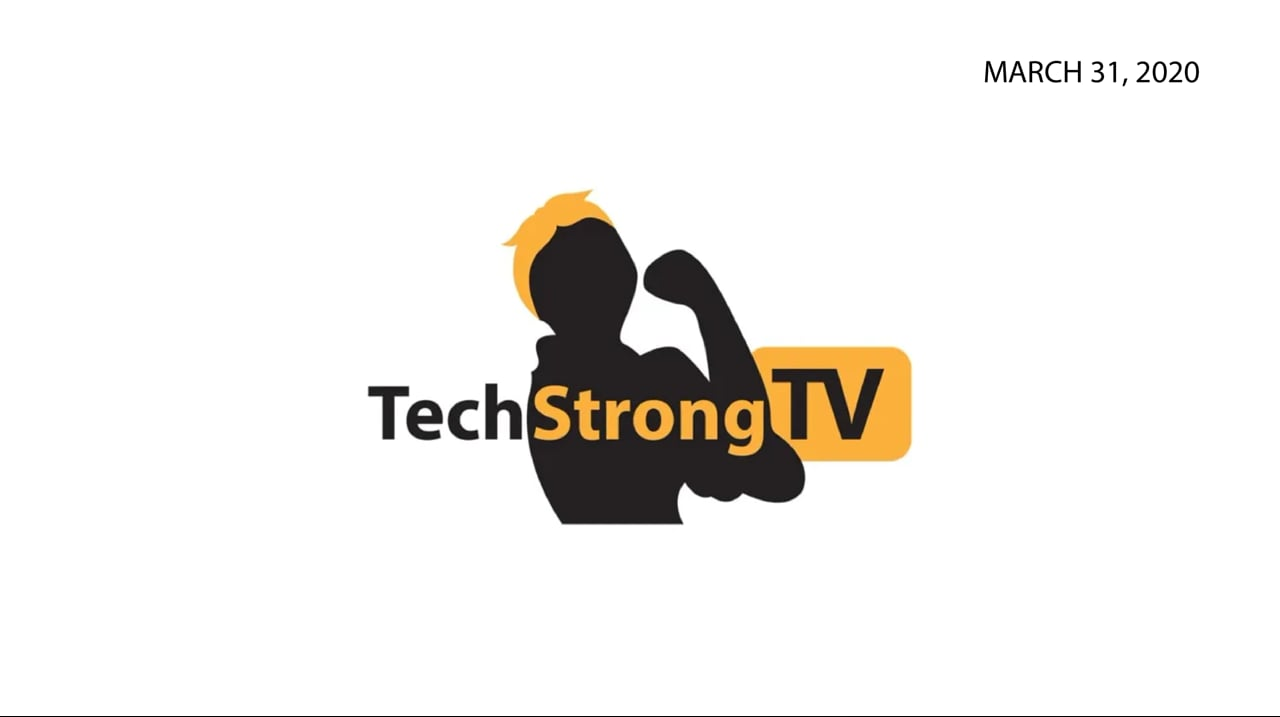 TechStrong TV – March 31, 2020