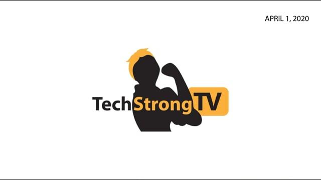 TechStrong TV - April 1, 2020