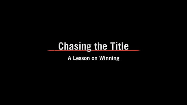 Chasing the Title: Season 2: A Lesson on Winning