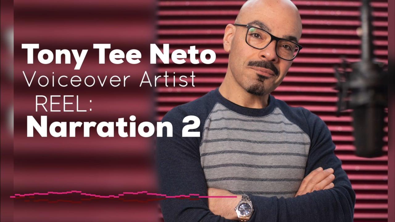 Tony Tee Neto - Voiceover Demo Reel - NARRATION 2 #drophousevo