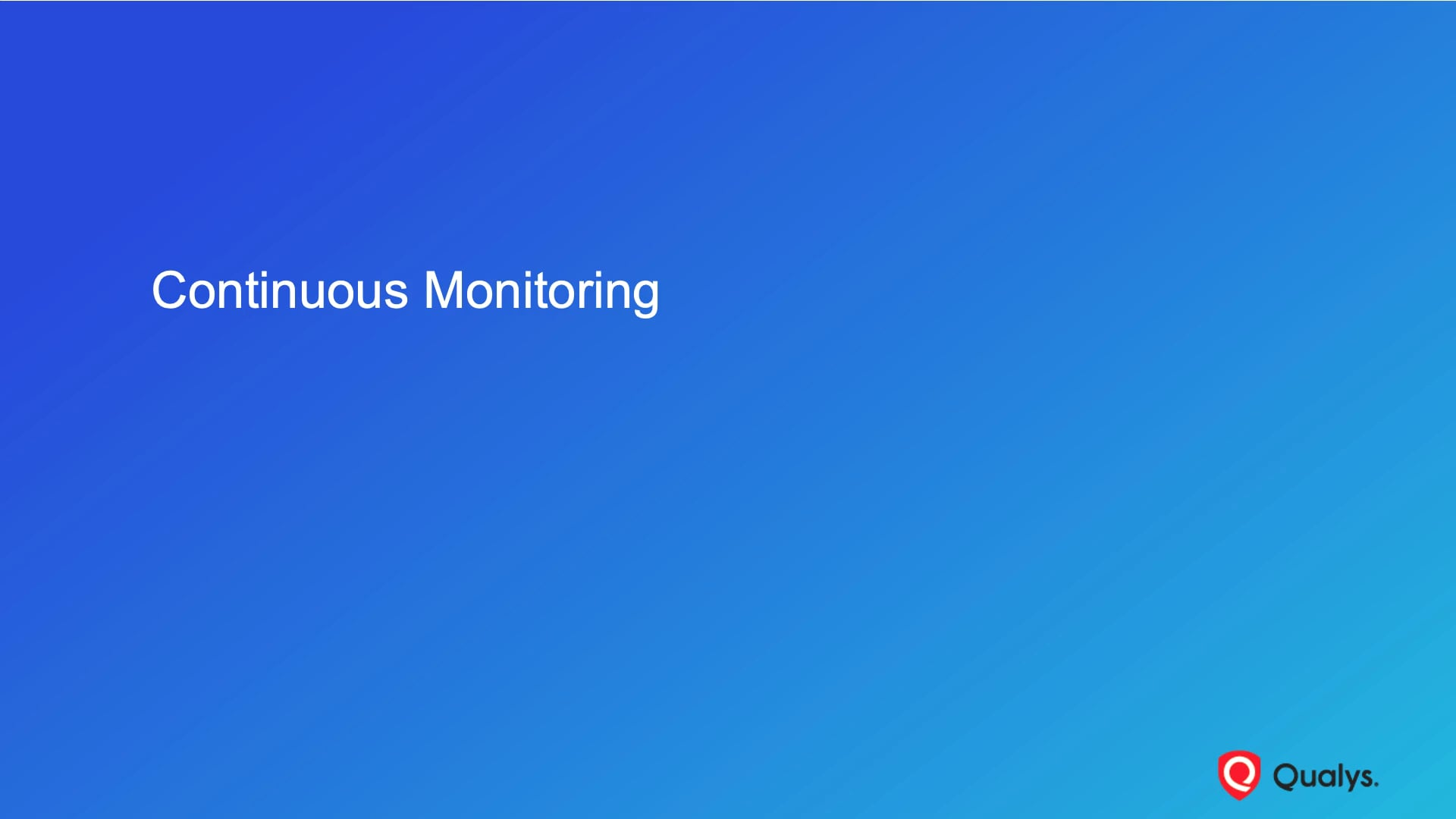 Continuous Monitoring - Introduction