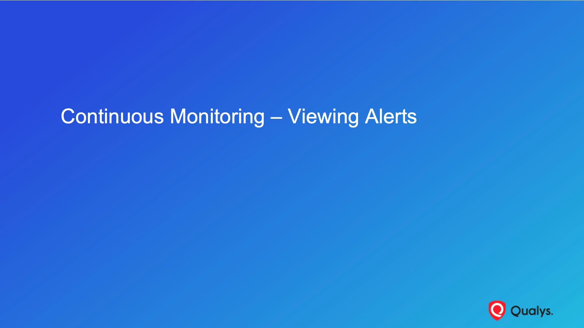 Continuous Monitoring - Viewing Alerts