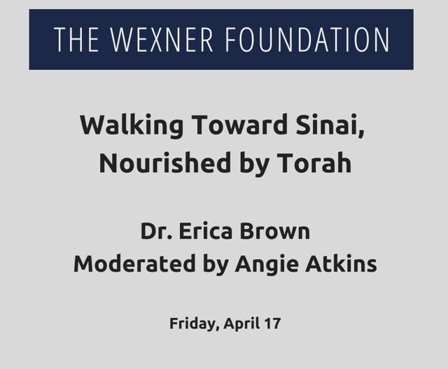 Walking Toward Sinai, Nourished by Torah Session #1
