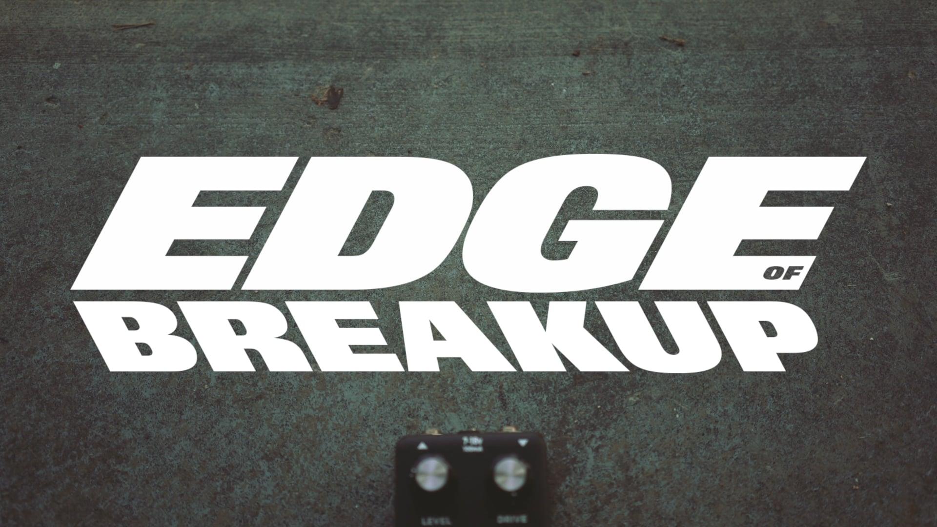 Edge of Breakup - RAIL