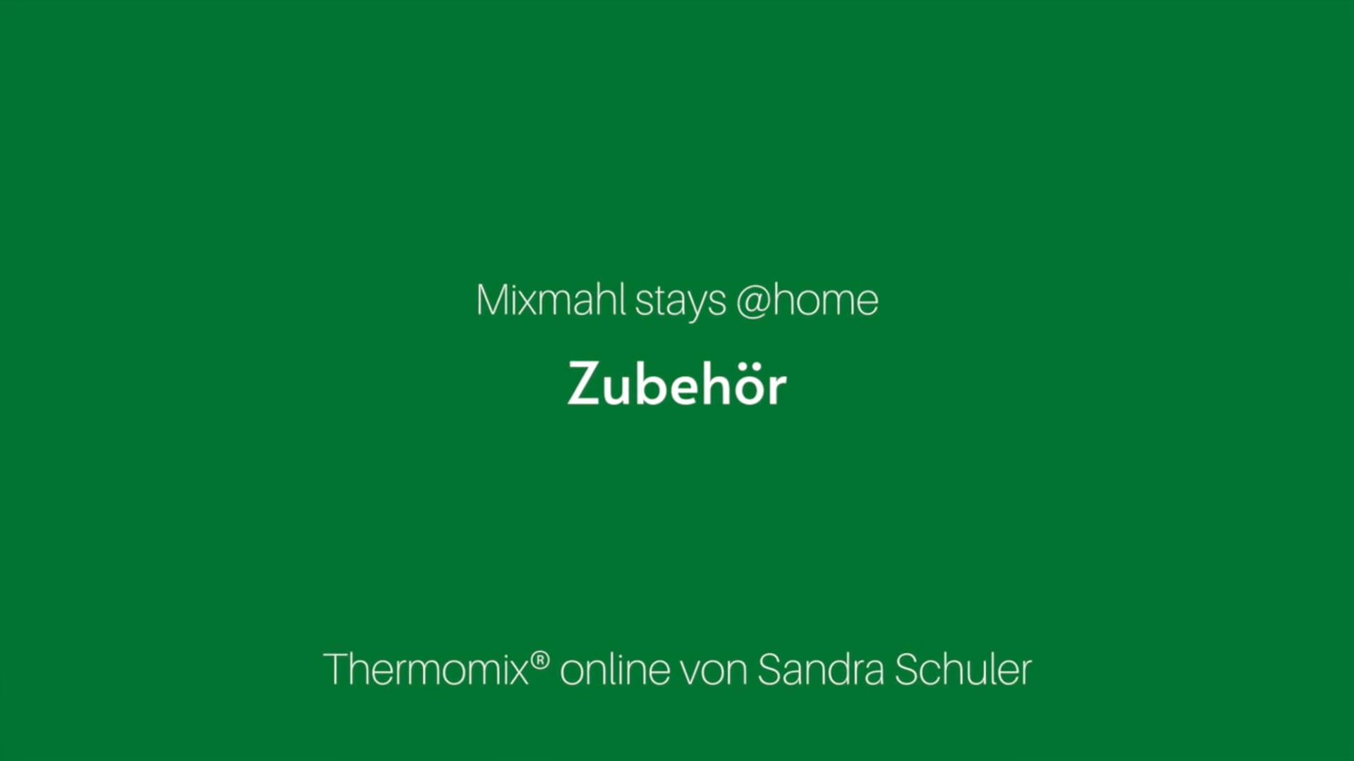 Thermomix® Zubehör - Sandra Schuler Rezept-Idee.chch
