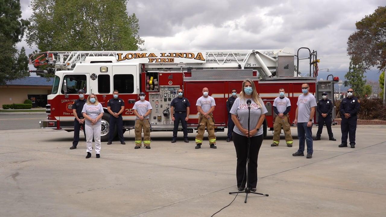 Loma Linda Strong at the Loma Linda Fire Station #LomaLindaStrong @LomaLindaStrong2020