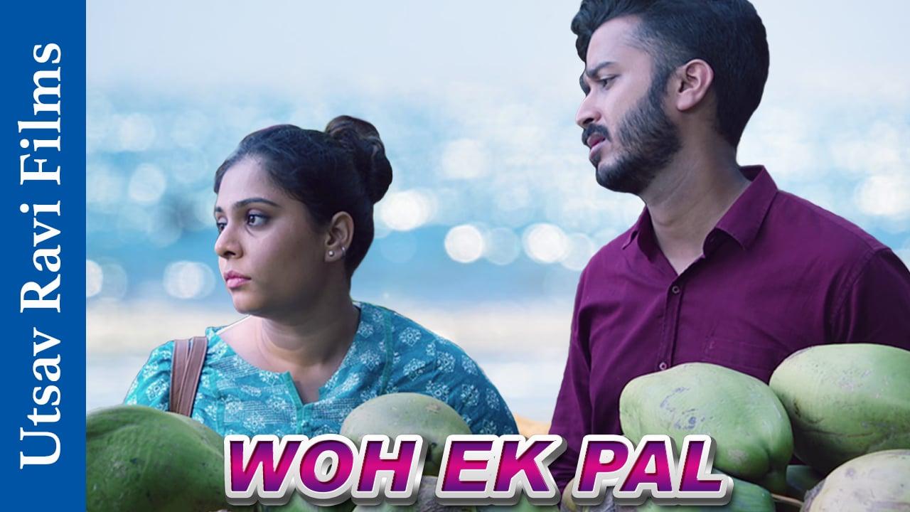 Woh Ek Pal | Short Film Nominee