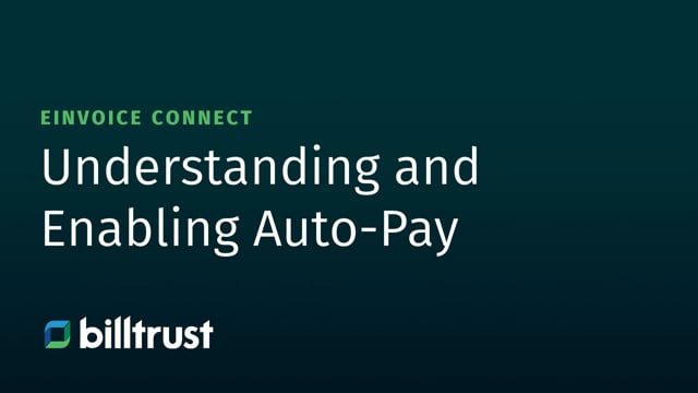 eInvoice Connect - Understanding and Enabling Auto-Pay