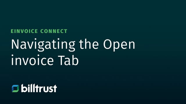 eInvoice Connect - Navigating the Open Invoice Tab