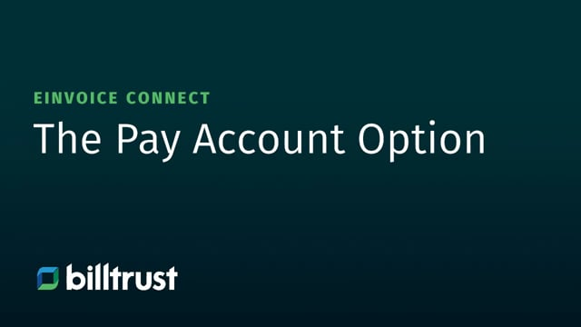 eInvoice Connect - The Pay Account Option