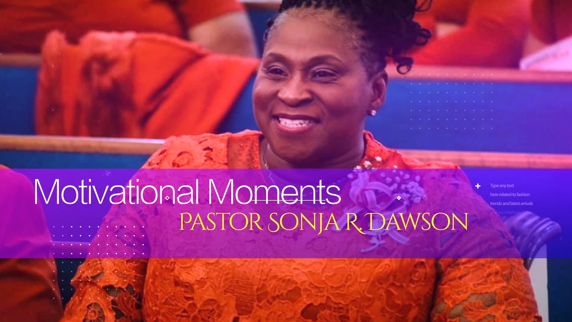 Motivational Moments with Pastor Sonja R. Dawson: Ep.1