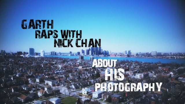 Garth raps with Nick Chan about his Photography