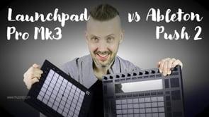 Launchpad Pro MK3 vs Ableton Push 2