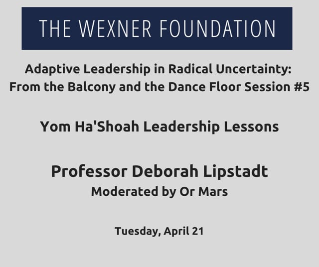 Adaptive Leading in Radical Uncertainty: From the Balcony and the Dance Floor Session #5