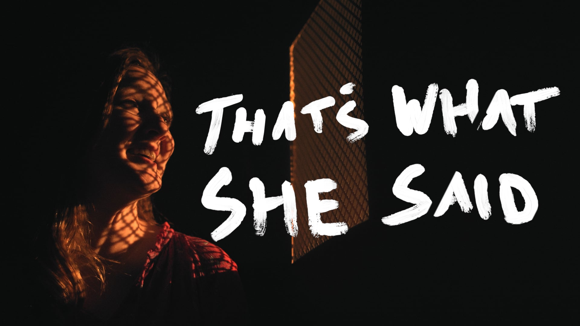 That's What She Said // pilot