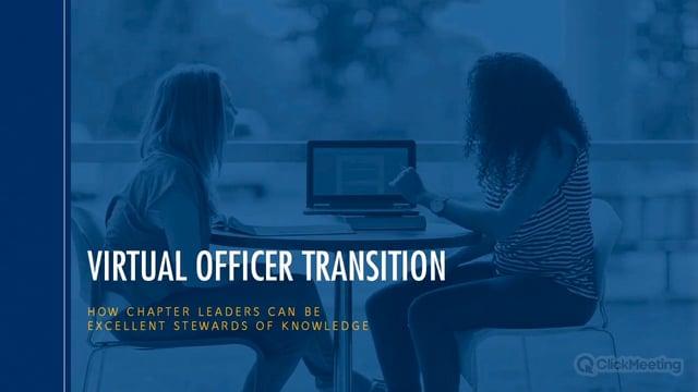 Virtual Officer Transition