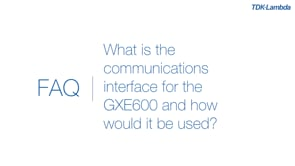 What is the communications interface for the GXE600 Programmable Medical & ITE Power Supplies and what is it used for?