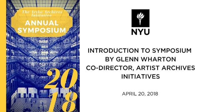 Artist Archives 2018 Symposium: Glenn Wharton