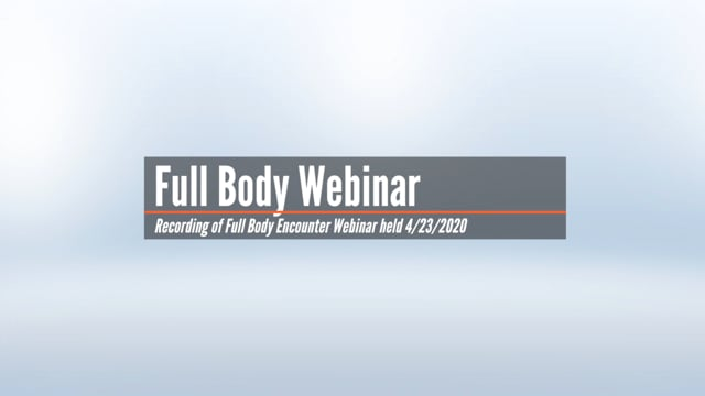 Full Body Encounter Webinar with Dr. Karen Walters