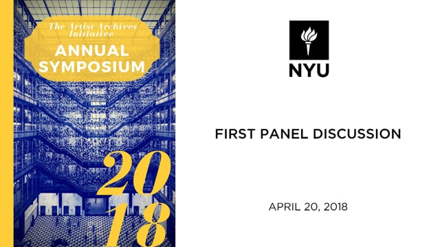 Artist Archives 2018 Symposium: First Panel Discussion