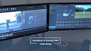 Case Study  - Yardstick & Swing Path