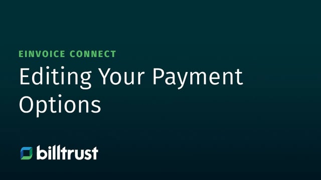 eInvoice Connect - Editing Your Payment Options