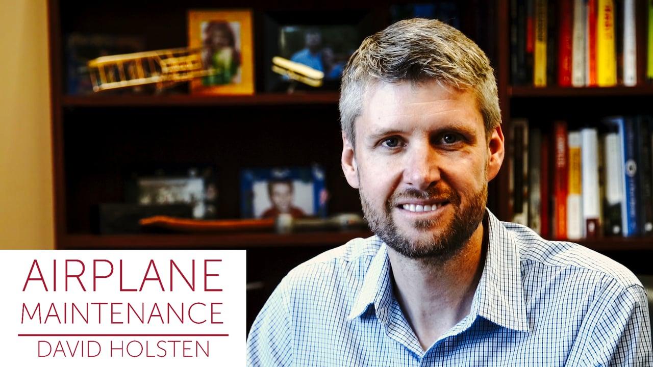David Holsten on Airplane Maintenance