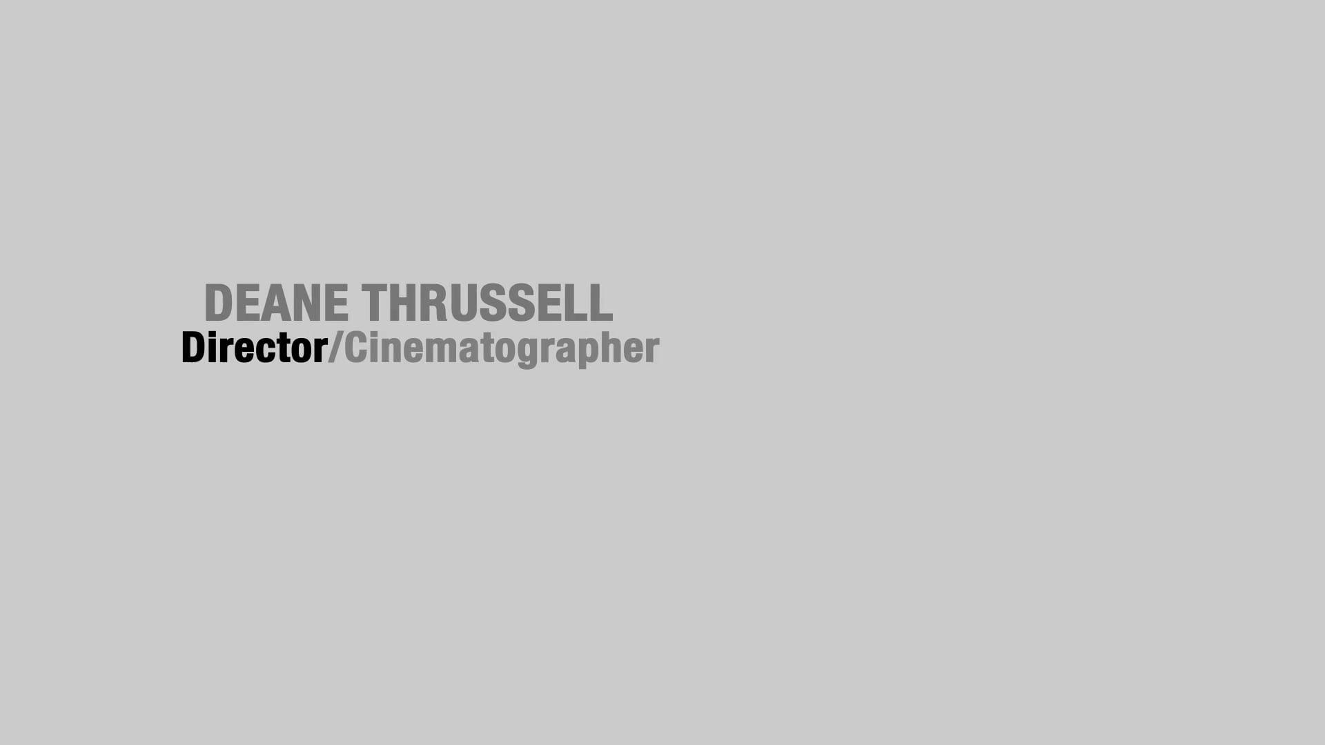 Deane Thrussell Showreel