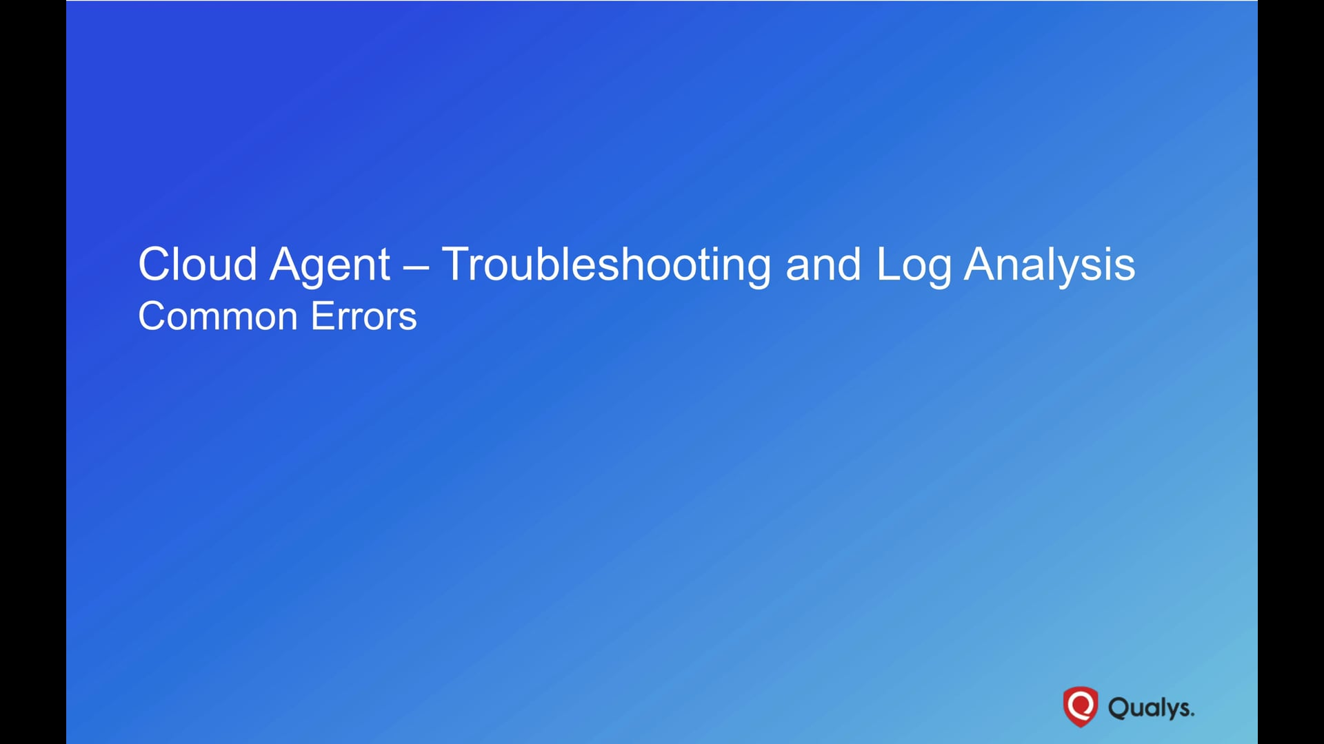 Cloud Agent Troubleshooting – Common Errors