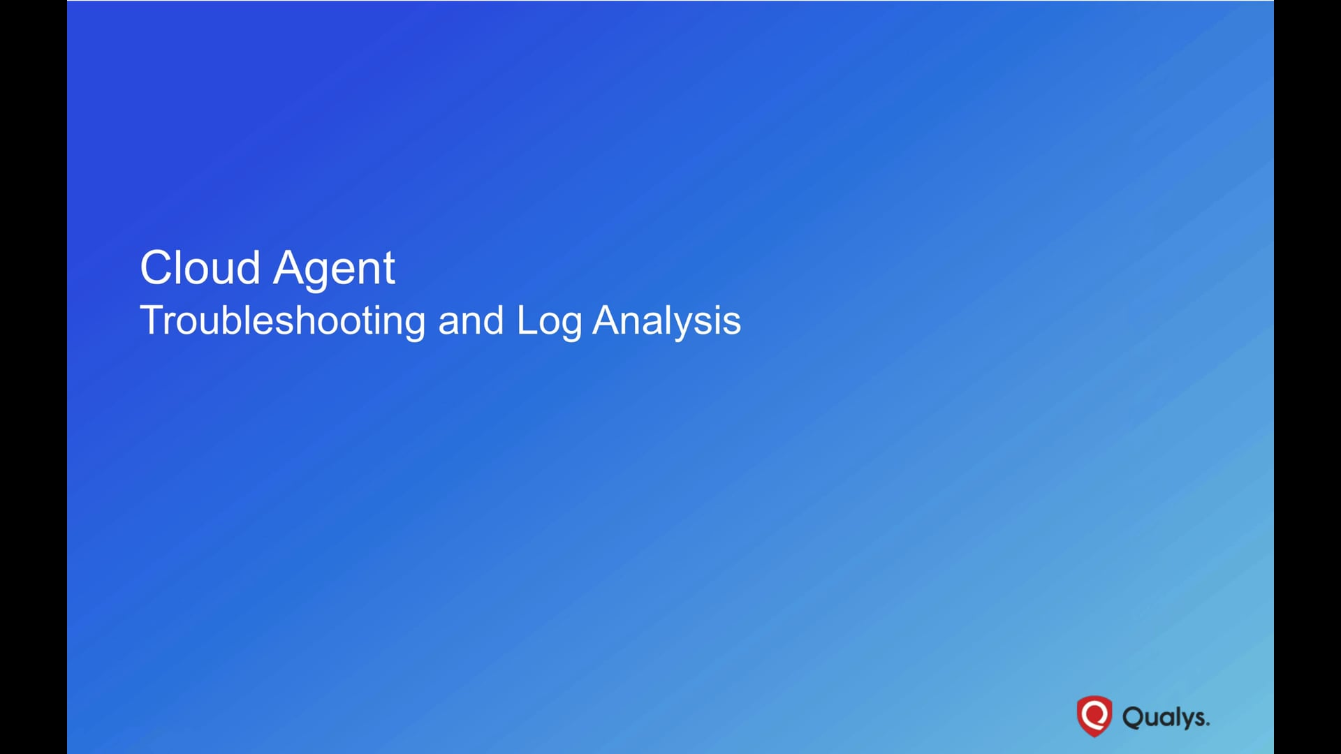Introduction to Cloud Agent Log Analysis
