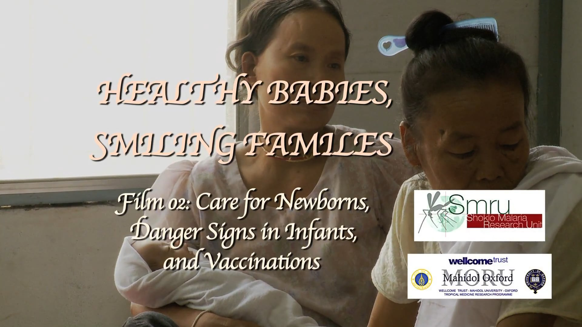 Healthy Babies Smiling Families, Film02: English Subs