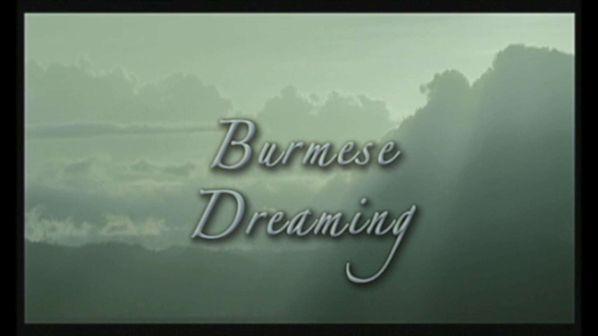 Burmese Dreaming, A Documentary Poem