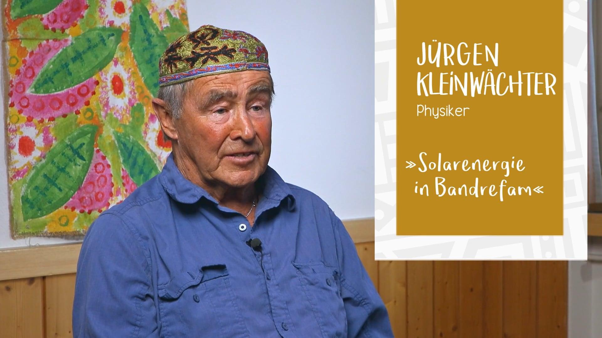 Jürgen Kleinwächter – Solarenergie in Bandrefam