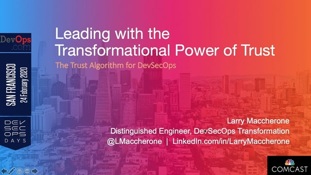 Larry Macherrone - Leading With The Transformational Power Of Trust