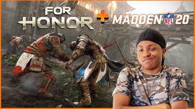 For Honor Is Back + Madden 20 - Stream Replay