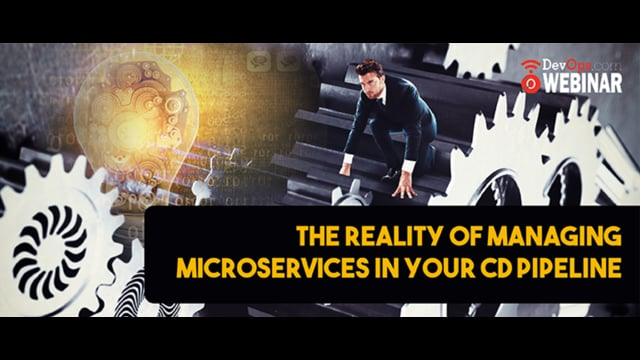 The Reality of Managing Microservices in Your CD Pipeline