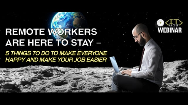 Remote Workers Are Here to Stay