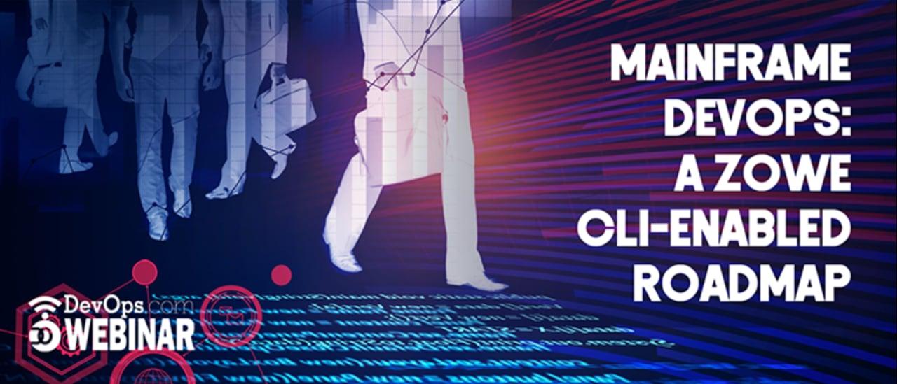 Mainframe DevOps: A Zowe CLI-Enabled Roadmap