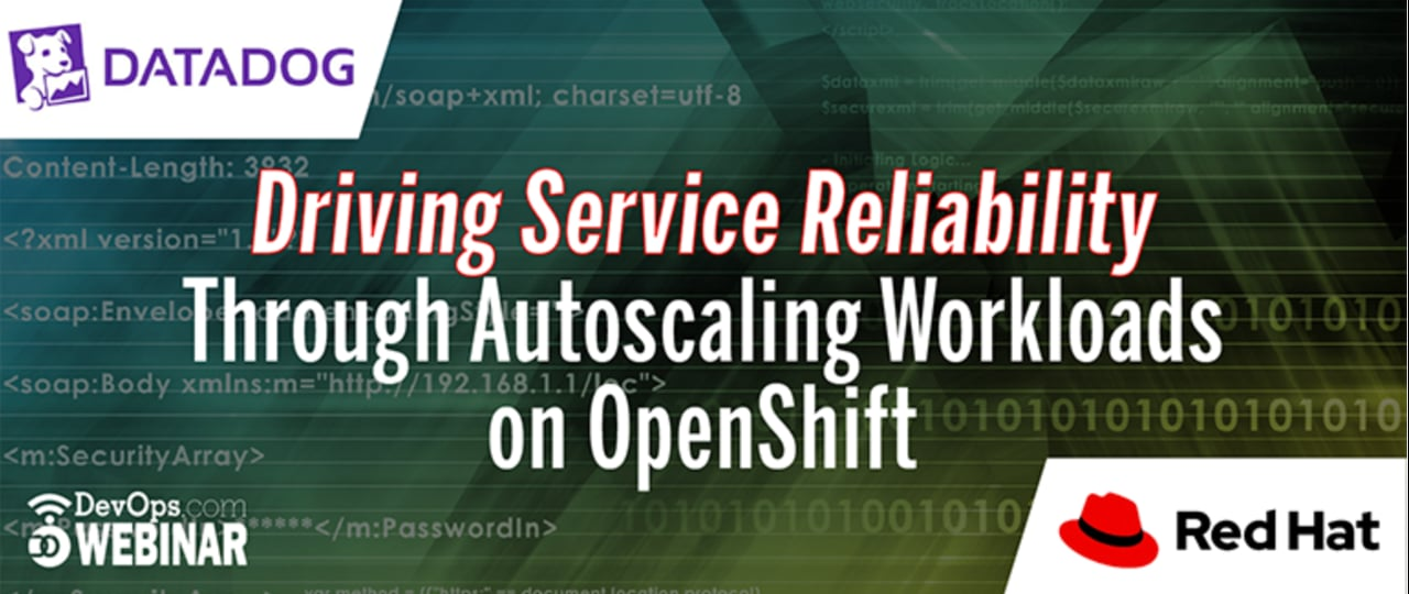 Driving Service Reliability Through Autoscaling Workloads on OpenShift
