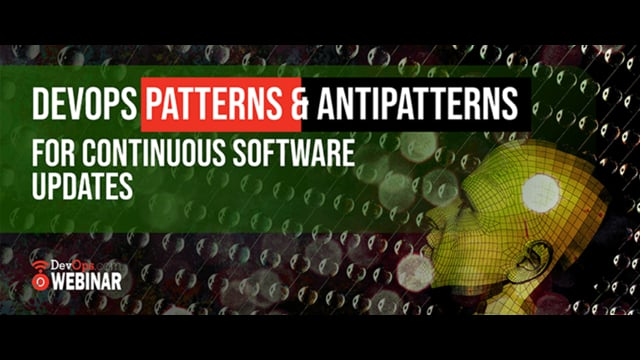 DevOps Patterns and Antipatterns for Continuous Software Updates